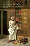 An Imam In Paris: Al-Tahtawi's Visit To France 1826-1831 - Rifa'a Al-Tahtawi, Daniel L. Newman