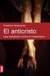 El anticristo. Una maldicion contra el cristianismo - Friedrich Nietzsche