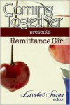 Coming Together Presents: Remittance Girl - Remittance Girl, Alessia Brio, Lisabet Sarai
