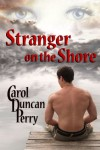 Stranger on the Shore - Carol Duncan Perry