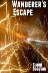 Wanderer's Escape - Simon Goodson