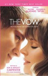 The Vow: The True Events that Inspired the Movie - Kim Carpenter