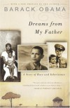 Dreams from My Father: A Story of Race and Inheritance By Barack Obama -