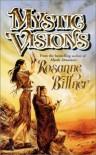 Mystic Visions - Rosanne Bittner