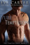 Pure Temptation - Eve Carter