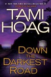 Down The Darkest Road (Oak Knoll #3) - Tami Hoag