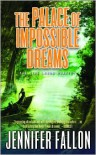 The Palace of Impossible Dreams - Jennifer Fallon