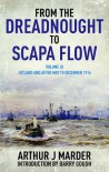 From the Dreadnought to Scapa Flow: Volume 3 - Arthur Marder