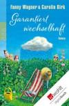 Garantiert wechselhaft - Fanny Wagner;Carolin Birk