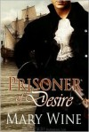 Prisoner of Desire - Mary Wine