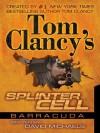 Barracuda (Tom Clancy's Splinter Cell, #2) - Tom Clancy, David Michaels