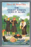 The Chalet School Does It Again - Elinor M. Brent-Dyer