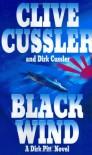 Black Wind (Dirk Pitt, #18) - Clive Cussler, Dirk Cussler