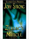Zeraac's Miracle (Fallon Mates Series) - Jory Strong