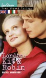 London: Kit & Robin - Rachel Hawthorne