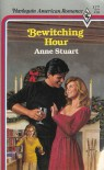 Bewitching Hour (Harlequin American Romance, No 177) - Anne Stuart