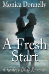 A Fresh Start (A Henley's Bluff Romance) - Monica Donnelly
