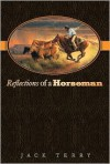 Reflections of a Horseman - Jack Terry