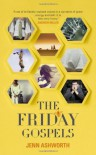 The Friday Gospels - Jenn Ashworth