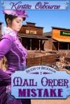 Mail Order Mistake - Kirsten Osbourne