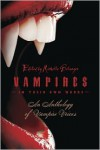 Vampires in Their Own Words: An Anthology of Vampire Voices - Michelle Belanger, Kris Steaveson, Jodi Lee, Camille Thomas, James Baker, Alexzandria Baker