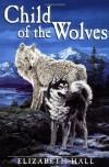 Child of the Wolves - Thomas Elizabeth Marshall