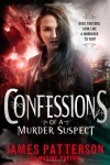 Confessions of a Murder Suspect  - Maxine Paetro, James Patterson