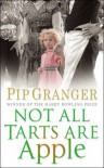 Not All Tarts Are Apple - Pip Granger