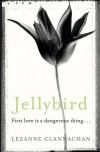 Jellybird - Lezanne Clannachan