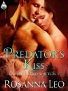 Predator's Kiss - Rosanna Leo