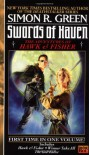 Swords of Haven: The Adventures of Hawk & Fisher - Simon R. Green
