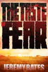 The Taste of Fear - Jeremy Bates