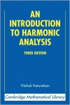 An Introduction to Harmonic Analysis - Yitzhak Katznelson
