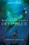 Waterfire Saga I (Deep Blue) - Jennifer Donnelly