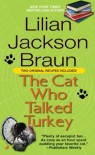 The Cat Who Talked Turkey - Lilian Jackson Braun