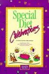 Special Diet Celebrations: Without Wheat, Gluten, Dairy, Eggs, or Sugar (Fenster, Carol Lee. Special Diet Series.) - Carol,  PH.D. Fenster