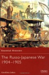The Russo-Japanese War 1904-1905 - Geoffrey Jukes