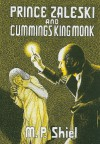 Prince Zaleski and Cummings King Monk - M.P. Shiel