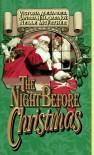 The Night Before Christmas - Victoria Alexander, Sandra Hill, Dara Joy, Nelle McFather