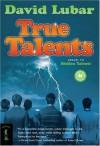 True Talents - David Lubar