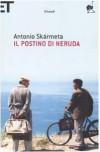 Il postino di Neruda - Antonio Skármeta, Andrea Donati
