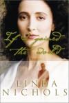 If I Gained the World - Linda Nichols
