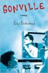 Gonville: A Memoir - Peter Birkenhead
