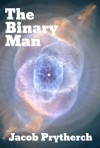 The Binary Man - Jacob Prytherch