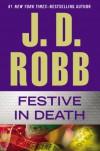 Festive in Death - J. D. Robb