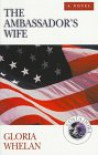 The Ambassador's Wife - Gloria Whelan