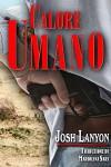 Calore Umano: Terreno Pericoloso 3 (Italian Edition) - Josh Lanyon, Mariolina Sari
