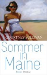 Sommer in Maine: Roman (German Edition) - J. Courtney Sullivan, Henriette Heise