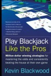 Play Blackjack Like the Pros - Kevin Blackwood