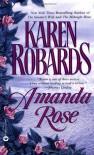 Amanda Rose - Karen Robards